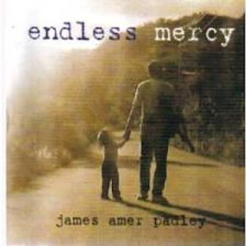 James Padley - Endless Mercy 2001